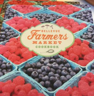 bellevue farmer's market cookbook
